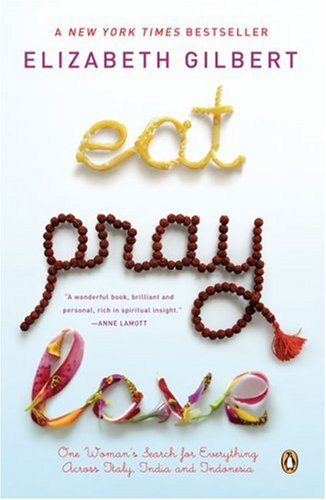 The cover of Elizabeth Gilbert's Eat Pray Love